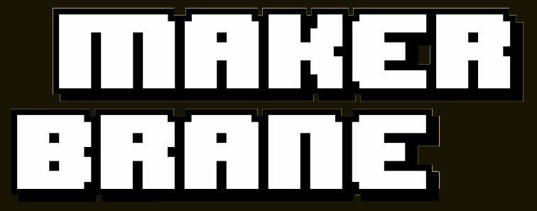 MakerBrane